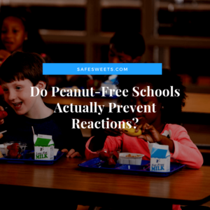 Do Peanut-Free Schools Actually Prevent Reactions